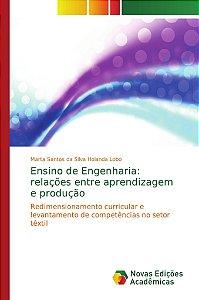 Ensino de Engenharia: relações entre aprendizagem e produção