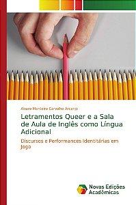 Letramentos Queer e a Sala de Aula de Inglês como Língua Adi