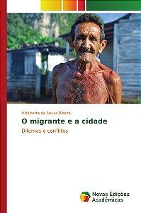 O migrante e a cidade