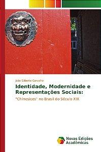 Identidade; Modernidade e Representações Sociais: