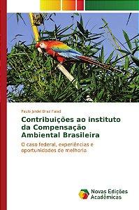 Contribuições ao instituto da Compensação Ambiental Brasilei