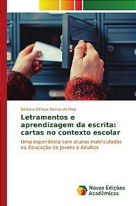 Letramentos e aprendizagem da escrita: cartas no contexto es