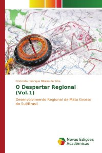 O Despertar Regional (Vol.1)