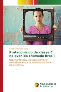 Protagonismo da classe C na avenida chamada Brasil