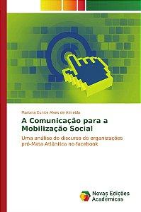 A Comunicação para a Mobilização Social