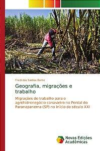 Geografia; migrações e trabalho