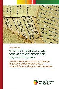 A norma linguística e seu reflexo em dicionários de língua p