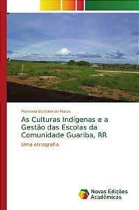 As Culturas Indígenas e a Gestão das Escolas da Comunidade G