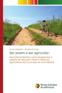 Ser jovem e ser agricultor: