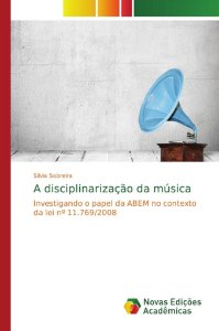 A disciplinarização da música