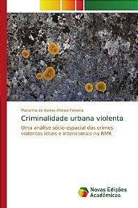 Criminalidade urbana violenta