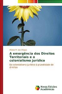 A emergência dos Direitos Territoriais e o colonialismo jurí