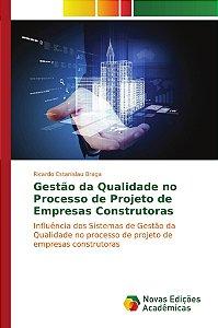 Gestão da qualidade no processo de projeto de empresas const