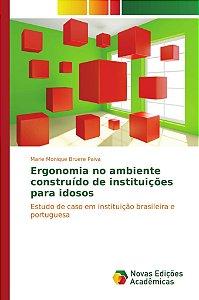 Ergonomia no ambiente construído de instituições para idosos