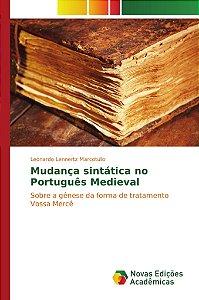 Mudança sintática no Português Medieval