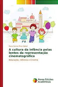 A cultura da infância pelas lentes da representação cinemato