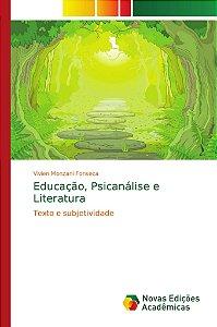 Educação; Psicanálise e Literatura