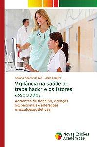 Vigilância na saúde do trabalhador e os fatores associados