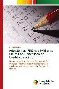 Adoção das IFRS nas PME e os Efeitos na Concessão de Crédito