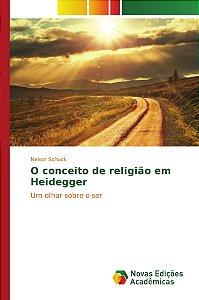 O conceito de religião em Heidegger