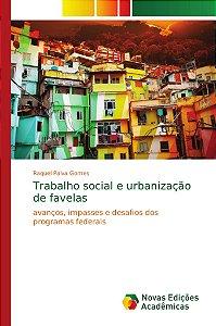 Trabalho social e urbanização de favelas