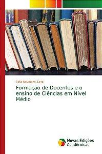 Formação de Docentes e o ensino de Ciências em Nível Médio
