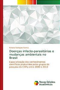 Doenças infecto-parasitárias e mudanças ambientais no Brasil