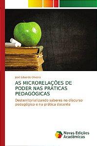As Microrrelações de Poder nas Práticas Pedagógicas