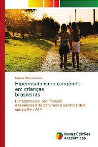 Hiperinsulinismo congênito em crianças brasileiras