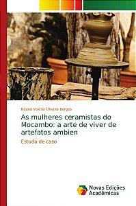 As mulheres ceramistas do Mocambo: a arte de viver de artefa