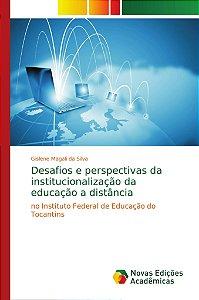 Desafios e perspectivas da institucionalização da educação a