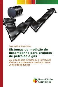 Sistemas de medição de desempenho para projetos de petróleo
