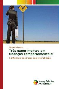 Três experimentos em finanças comportamentais: