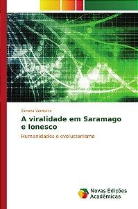 A viralidade em Saramago e Ionesco