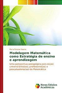 Modelagem Matemática como Estratégia de ensino e aprendizage