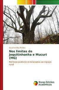 Nos limites do Jequitinhonha e Mucuri (MG)