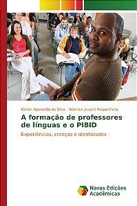 A formação de professores de línguas e o PIBID