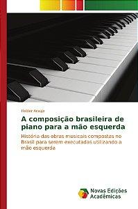 A composição brasileira de piano para a mão esquerda