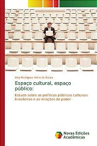 Espaço cultural; espaço público: