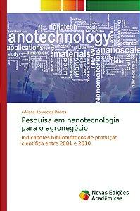 Pesquisa em nanotecnologia para o agronegócio