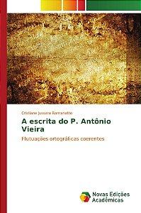 A escrita do P. Antônio Vieira