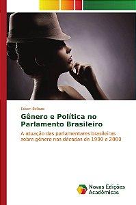 Gênero e Política no Parlamento Brasileiro