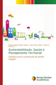 Sustentabilidade; Saúde e Planejamento Territorial