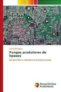 Fungos produtores de lipases
