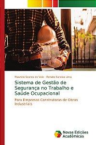 Sistema de Gestão de Segurança no Trabalho e Saúde Ocupacion