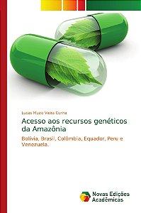 Acesso aos recursos genéticos da Amazônia