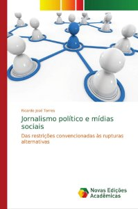 Jornalismo político e mídias sociais