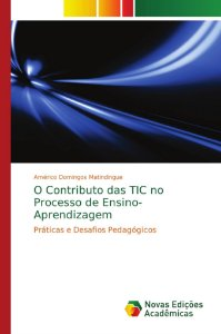 O Contributo das TIC no Processo de Ensino-Aprendizagem