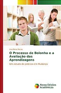O Processo de Bolonha e a Avaliação das Aprendizagens