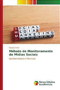 Método de Monitoramento de Mídias Sociais